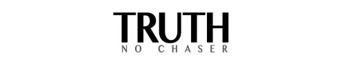 http://truthnochaser.com/